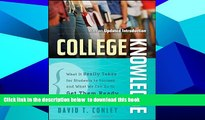 PDF [FREE] DOWNLOAD  College Knowledge: What It Really Takes for Students to Succeed and What We