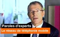 Paroles d'experts - Le réseau de téléphonie mobile - Orange