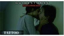 Guidestones: Sunflower Noir - Episode 11 - Tattoo