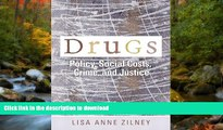 PDF [DOWNLOAD] Drugs: Policy, Social Costs, Crime, and Justice [DOWNLOAD] ONLINE