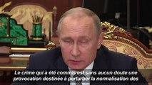 «L'assassinat à Ankara vise les liens russo-turcs» (Poutine)
