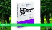 Buy NOW  Ohio Employment Practices Law, 2009-2010 ed. (Baldwin s Ohio Handbook Series) Bradd