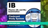 Price IB Physics (SL and HL) Examination Flashcard Study System: IB Test Practice Questions