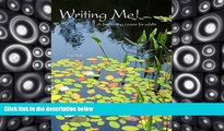 Read Online Tana Reiff Writing Me! A first writing course for adults Audiobook Epub