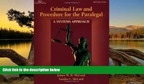 Buy James W. H. McCord Criminal Law   Procedure for the Paralegal: A Systems Approach Full Book
