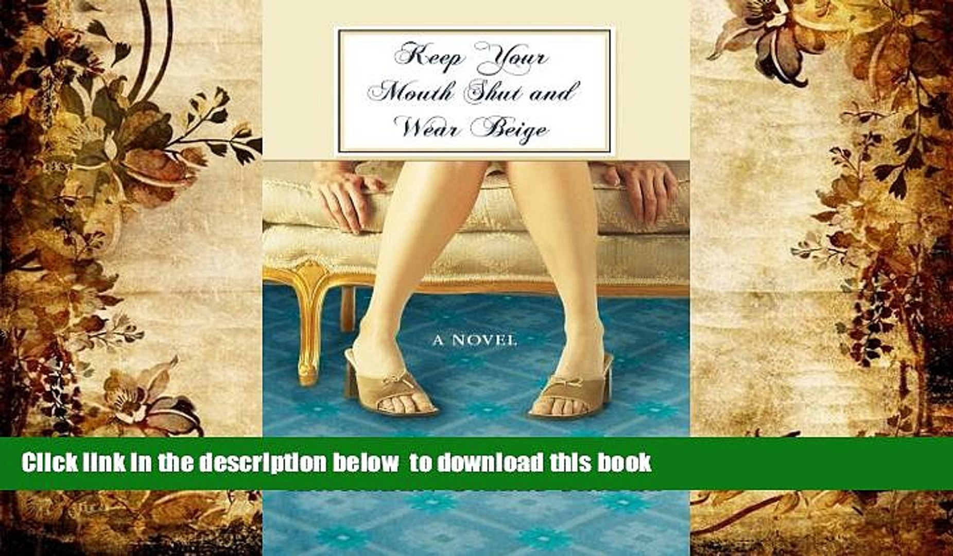 PDF [DOWNLOAD] Keep Your Mouth Shut and Wear Beige (Premier Fiction) BOOK ONLINE