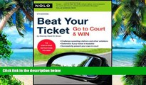 Buy  Beat Your Ticket: Go to Court   Win (5th edition) David Brown Attorney  Full Book