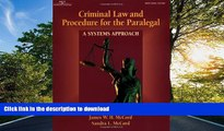 PDF [FREE] DOWNLOAD  Criminal Law   Procedure for the Paralegal: A Systems Approach READ ONLINE