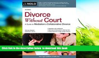 PDF [DOWNLOAD] Divorce Without Court: A Guide to Mediation   Collaborative Divorce FOR IPAD