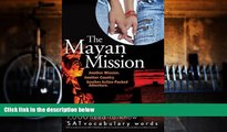 Pre Order The Mayan Mission - Another Mission  Another Country  Another Action-Packed Adventure