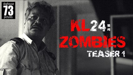 KL24: Zombies [Teaser] No 01