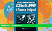 Buy Chris Maser Vision and Leadership in Sustainable Development (Sustainable Community