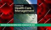 PDF [DOWNLOAD] Cases In Health Care Management BOOK ONLINE