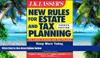 Buy NOW  JK Lasser s New Rules for Estate and Tax Planning Stewart H. Welch III  Full Book