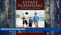 Buy NOW  Estate Planning: A Plain English Guide to Wills and Trusts Clint W. Smith J.D.  Book