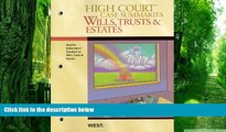 Buy NOW  High Court Case Summaries on Wills, Trusts, and Estates (Keyed to Dukeminier, 8th)