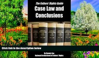 Buy Dennis Gac Case Law and Conclusions: A Fathers Rights Guide (Case Law and Conclusions for