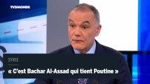 Syrie : «C'est plutôt Bachar Al-Assad qui tient Poutine»
