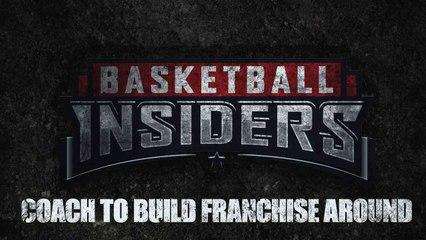NBA Coach to Build Franchise Around