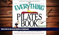 Pre Order The Everything Pilates Book: The Ultimate Guide to Making Your Body Stronger, Leaner,