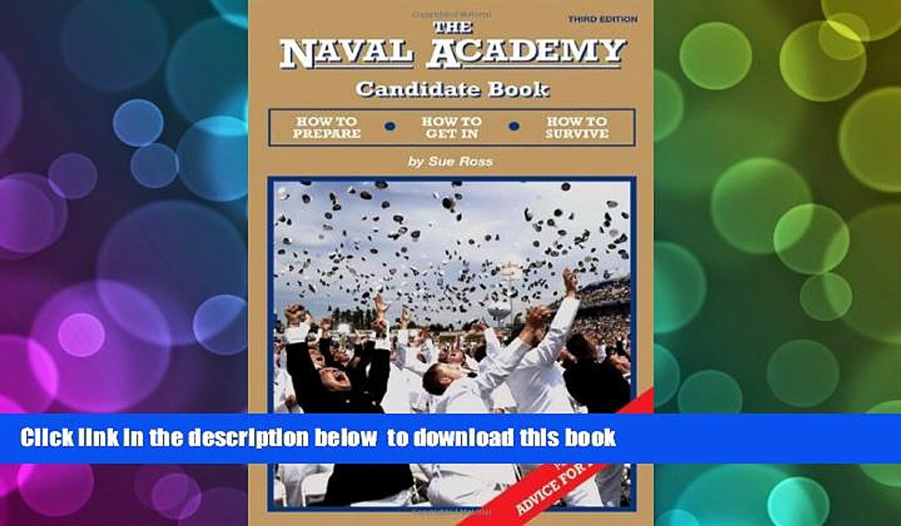 PDF [DOWNLOAD] The Naval Academy Candidate Book:  How to Prepare, How to Get In, How to Survive