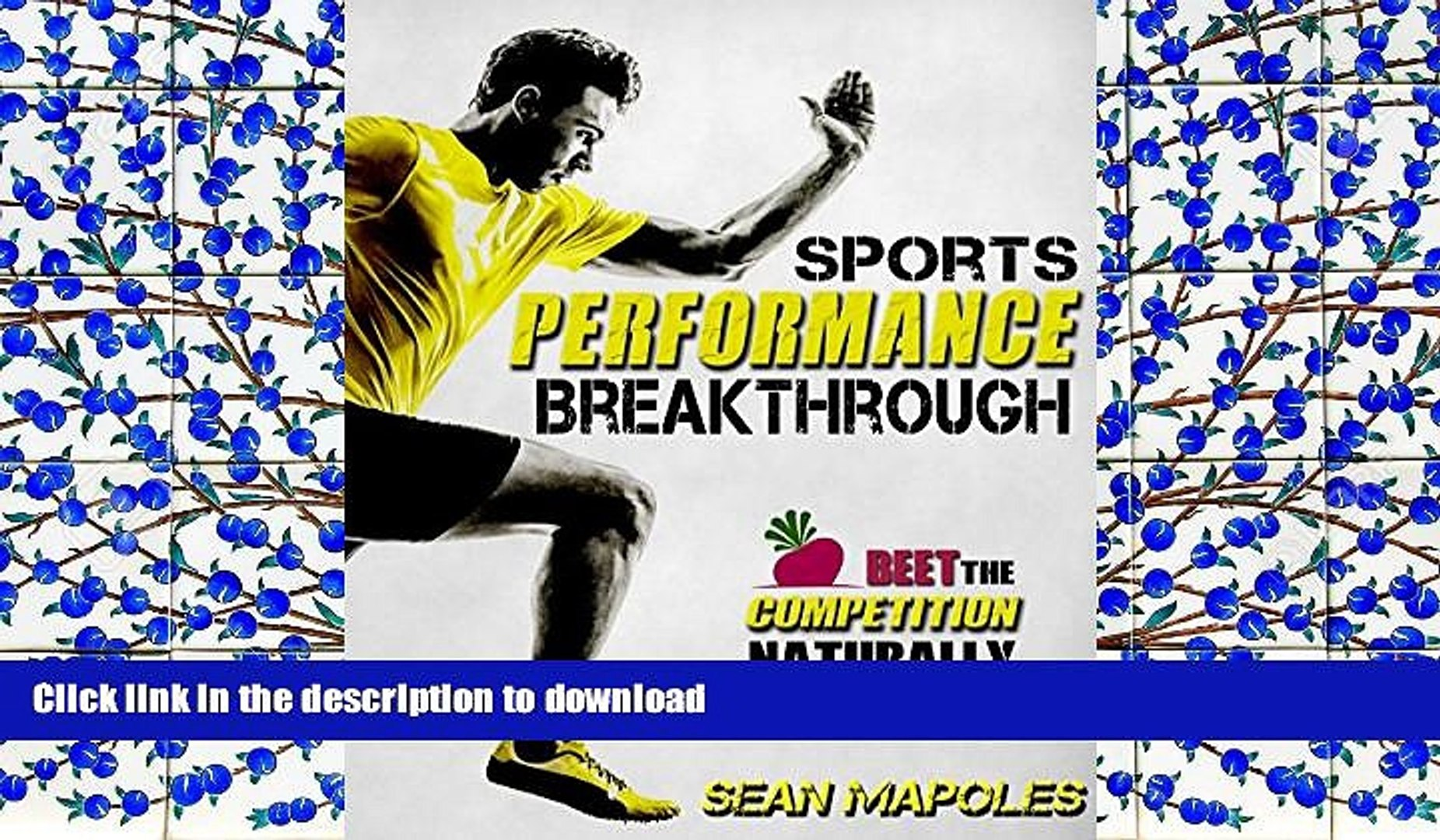 READ Sports Performance Breakthrough: Beet the Competition Naturally On Book