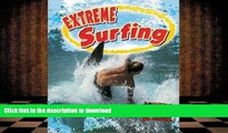 Audiobook Extreme Surfing (Extreme Sports No Limits!) On Book