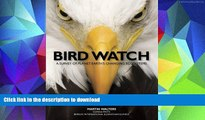 Free [PDF] Bird Watch: A Survey of Planet Earth s Changing Ecosystems On Book