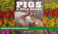 Pre Order Pigs and Wild Boars ( A Portrait of the Animal World ) Full Download