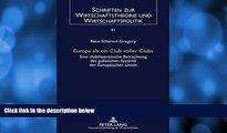 Download [PDF]  Europa als ein Club voller Clubs: Eine clubtheoretische Betrachtung des
