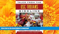 READ Tales from the USC Trojans Sideline: A Collection of the Greatest Trojans Stories Ever Told