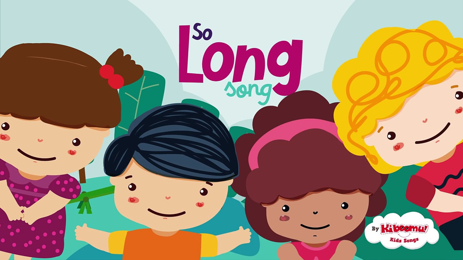 So Long Now Song for Kids | Goodbye Song for Preschool | Circle Time Song  for Children
