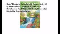 Download Heartache Falls (Eternity Springs Series #3) ebook PDF