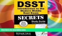 Download DSST Exam Secrets Test Prep Team DSST Introduction to the Modern Middle East Exam Secrets