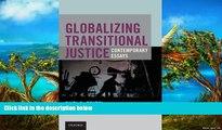 Read Online Ruti G. Teitel Globalizing Transitional Justice Full Book Epub