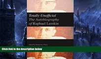 Buy Raphael Lemkin Totally Unofficial: The Autobiography of Raphael Lemkin Full Book Epub