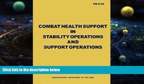 Best Price Combat Health Support in Stability Operations and Support Operations (FM 8-42)
