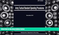 Price Army Tactical Standard Operating Procedures (ATP 3-90.90) Department of the Army On Audio