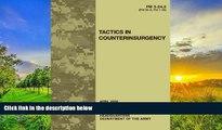 Best Price Field Manual FM 3-24.2 (FM 90-8 FM 7-98) Tactics in Counterinsurgency April 2009 United