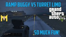 "GTA 5 Online Ramp Buggy vs Turret Limo - SO MUCH FUN - ""GTA 5 Ramp Buggy"""