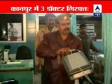 3 Doctors arrested after sting operation in Kanpur