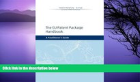 Buy Dr. Clemens Tobias Steins LL.M. The EU Patent Package Handbook: A Practitioner s Guide