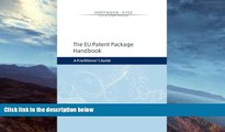 Buy NOW  The EU Patent Package Handbook: A Practitioner s Guide Dr. Clemens Tobias Steins LL.M.