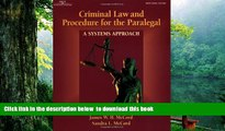 PDF [FREE] DOWNLOAD  Criminal Law   Procedure for the Paralegal: A Systems Approach FOR IPAD