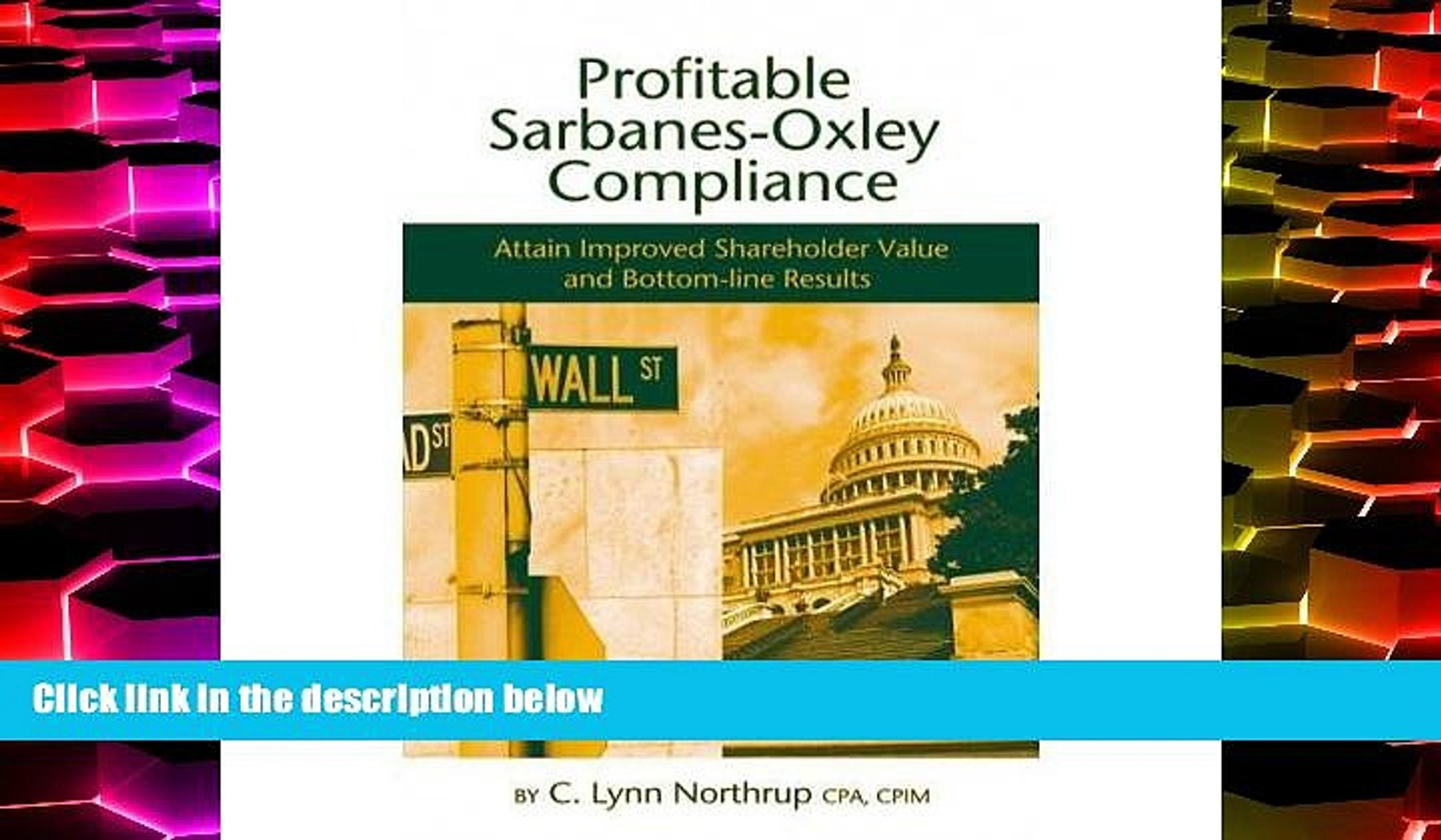 Best Price Profitable Sarbanes-Oxley Compliance: Attain Improved Shareholder Value and Bottom-line