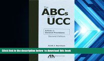 PDF [FREE] DOWNLOAD  The ABCs of the UCC Article 1: General Provisions [DOWNLOAD] ONLINE