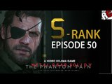 Metal Gear Solid 5: The Phantom Pain - Episode 50 S-RANK Extreme (Sahelanthropus)