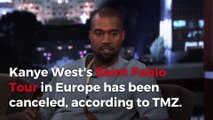 Kanye West cancels Saint Pablo Tour in Europe