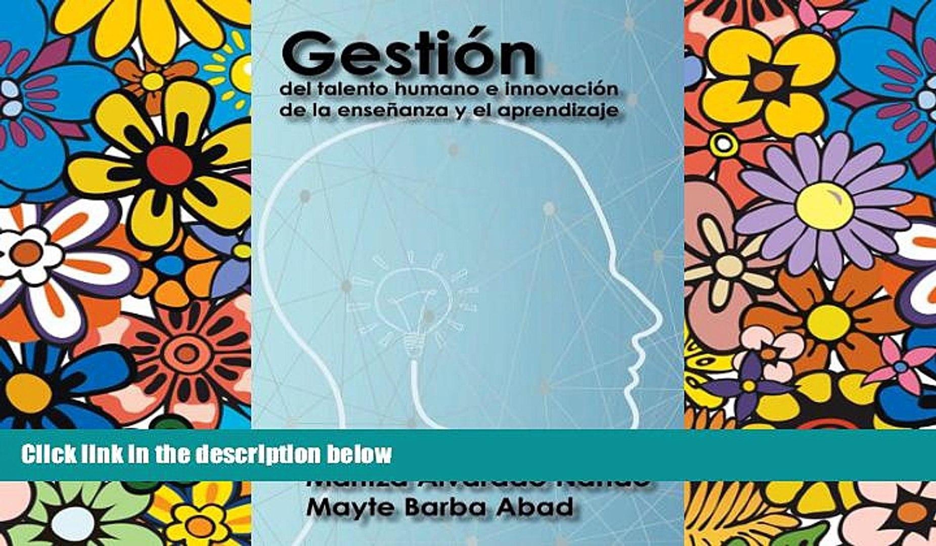 Read Online Maritza Alvarado N. Gestión del talento humano e innovación de la enseñanza y el