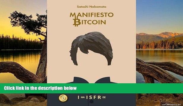 Audiobook  MANIFIESTO BITCOIN (Spanish Edition) Satoshi Nakamoto For Kindle